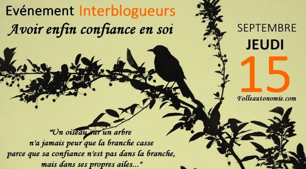 Evénement interblogueurs : Avoir enfin confiance en soi