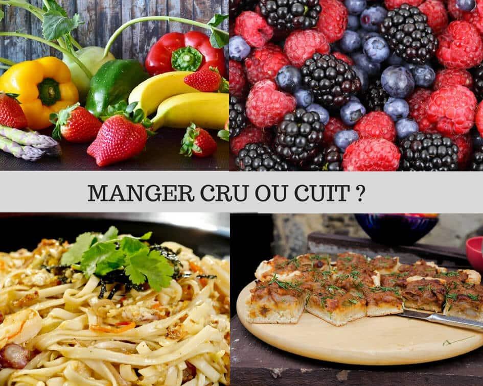 manger cru ou cuit ?